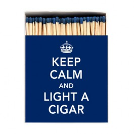 Grandes allumettes Keep calm and light a cigar
