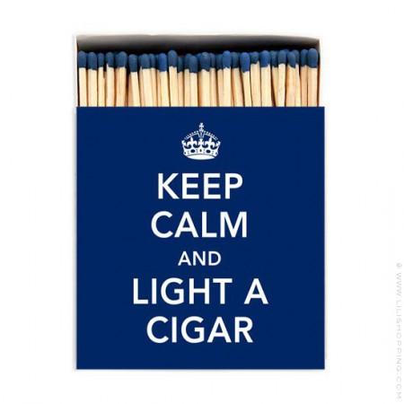 Grandes allumettes Keep calm and light a cigar