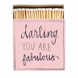 Grandes allumettes Darling you are fabulous