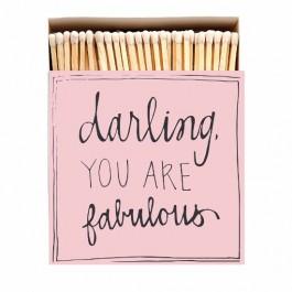 Darling you are fabulous Luxury matchbox